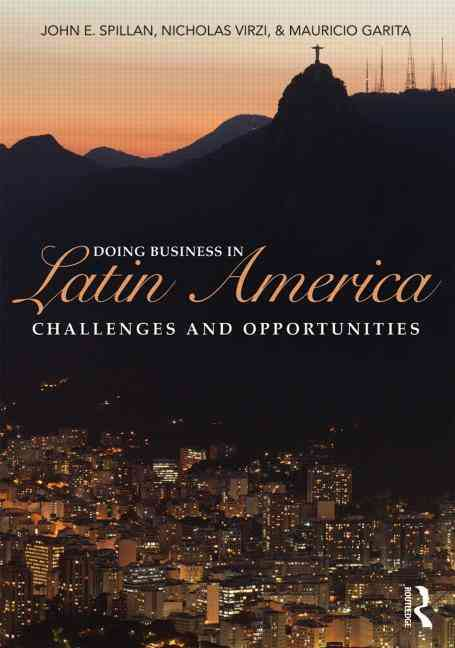 Doing Business in Latin America By Spillan, John E./ Virzi, Nicholas D/ Garita, Mauricio