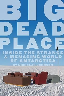 Big Dead Place By Johnson, Nicholas