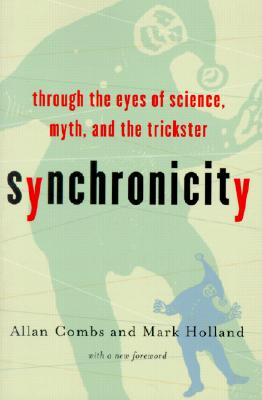 Synchronicity By Combs, Allan/ Holland, Mark/ Robertson, Robin (INT)